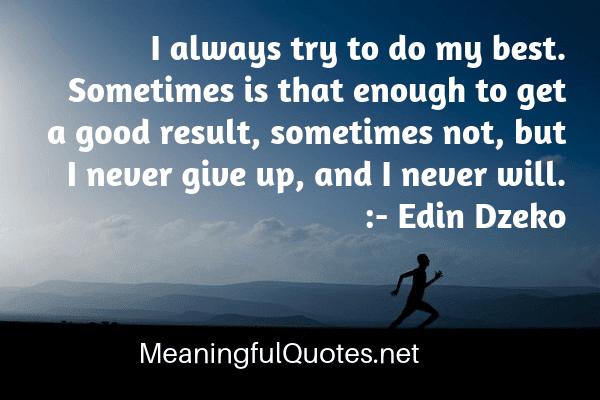 quotes about giving up on everything