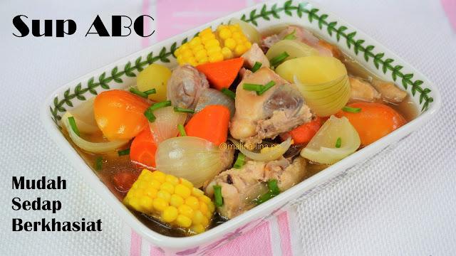 sup ayam simple dan sedap, sup abc, sup chinese style,sup untuk diet, resep ayam, sup ayam mudah, sup tanpa tumis, sup abc lina pg,