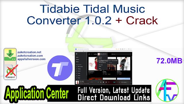 Tidabie Tidal Music Converter 1.0.2 + Crack