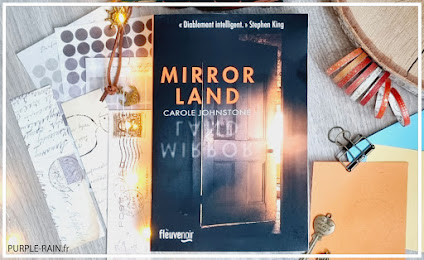 PurpleRain Livre : Mirrorland • Carole Johnstone