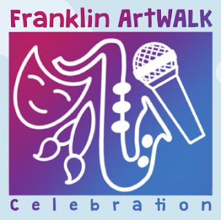 Hold the dates! - Franklin ArtWALK Celebration - June 11-13, 2021