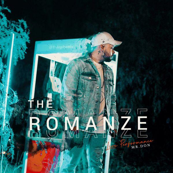 Mr. Don – The Romanze (Live Performance) 2021 (Exclusivo WC)