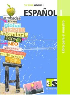 Español I Volumen 1 y Volumen 2 primer grado Telesecundaria Ciclo Escolar 2015-2016