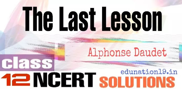The last lesson class 12 ncert solutions