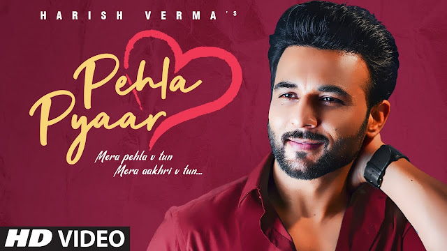 Pehla Pyaar Lyrics | Harish Verma | Full Song Lyrics Planet