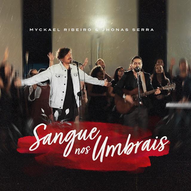 Myckael Ribeiro lança 'Sangue Nos Umbrais', Jhonas Serra