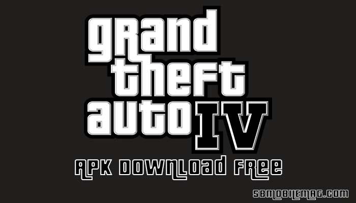 GTA 4 APK, GTA 4 APK OBB, GTA IV APK