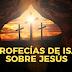 30 Profecías de Isaías sobre Jesús