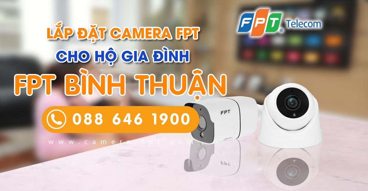 Tổng đài lắp đặt Camera FPT tại Bình Thuận