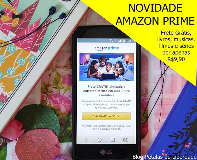 amazon-prime, tutorial, blog-literario, foto, blog-petalas-de-liberdade, gratis, frete-gratis, serie-amazon