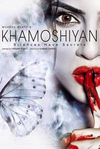 Khamoshiyan 2015 Bollywood HD Movie For Mobile