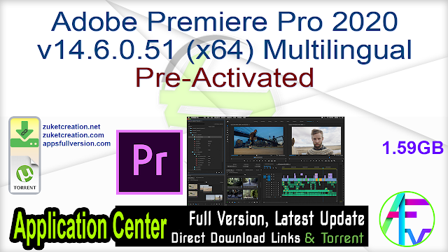 Adobe Premiere Pro 2020 v14.6.0.51 (x64) Multilingual (Pre-Activated)