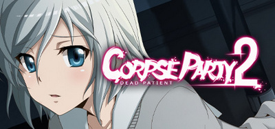 Corpse Party 2 Dead Patient-HOODLUM