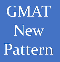 GMAT New Pattern Format for Exam