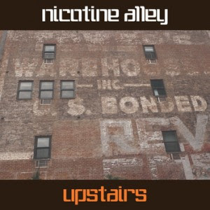 Nicotine Alley – Upstairs