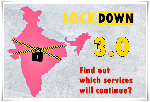 Lockdown-3: Locks in Green and Orange Zones will open today, find out which services will continue