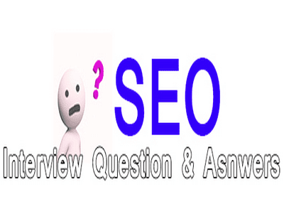 Advanced SEO Interview Questions with Answers