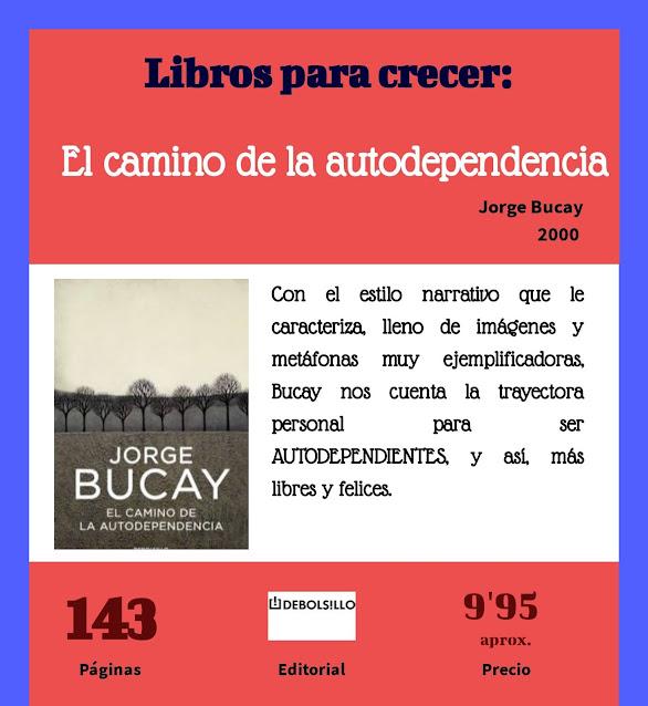 EL CAMINO DE LA AUTODEPENDENCIA, de JORGE BUCAY 02