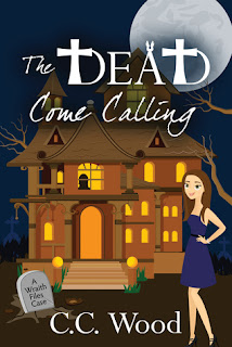 The Dead Come Calling by CC Wood