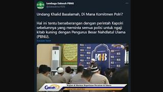 Lembaga Dakwah PBNU Protes Kenapa Polri Undang Ustadz Khalid Basalamah Berceramah