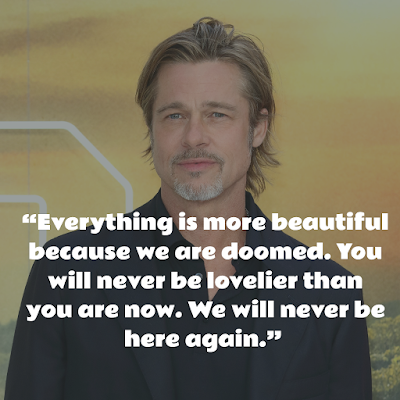 Top Brad Pitt Inspirational Quotes