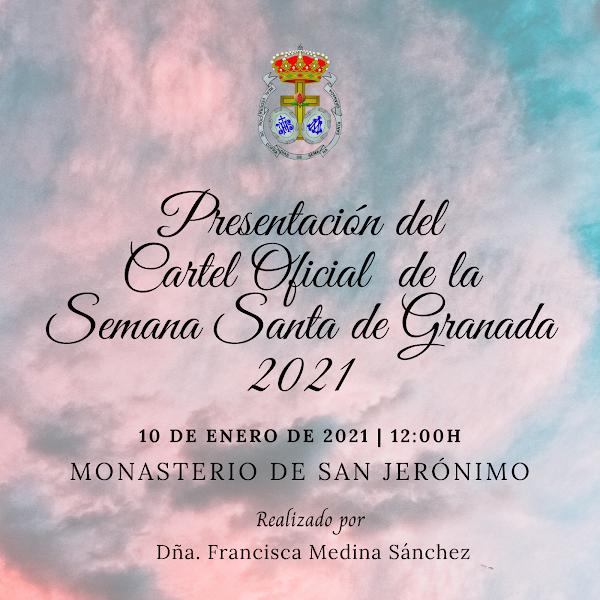 Presentación del Cartel Oficial para la Semana Santa 2021 de Granada