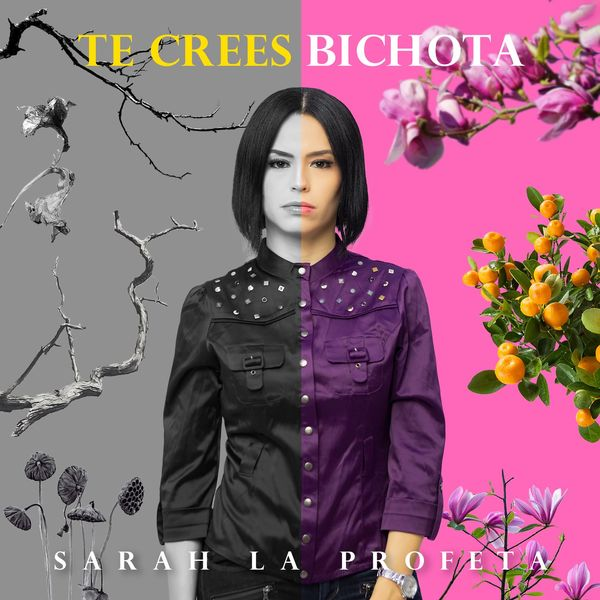 Sarah La Profeta – Te Crees Bichota (Single) 2021 (Exclusivo WC)