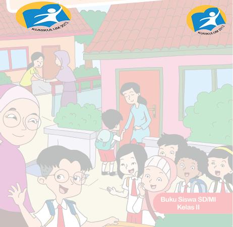 Download Buku Siswa K13 Revisi 2017 Kelas 2 SD/MI Semesetr 1 dan 2