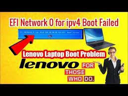 Cara Mengatasi Efi Network 0 For Ip4 Boot Failed Pada Laptop Lenovo G40 Masherul Com
