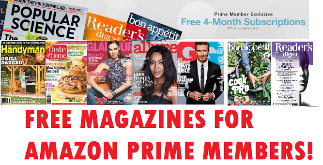 3 Free 4 Month Magazine Subscriptions For Amazon Prime