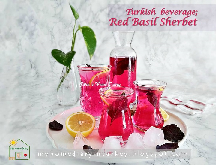 Reyhan Şerbeti / Turkish refreshing healthy beverage; Red Basil Sherbet | Çitra's Home Diary