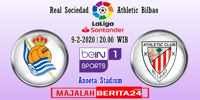 Prediksi Real Sociedad vs Athletic Bilbao — 9 Februari 2020