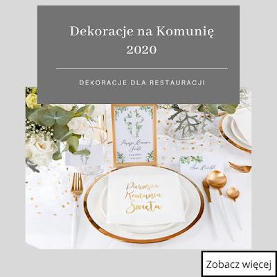 Modne dekoracje stołu na Komunię w sezonie 2020