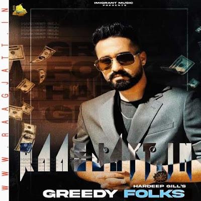 Greedy Folks by Hardeep Gill lyrics