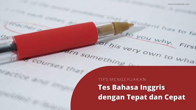tips mengerjakan tes bahasa inggris dengan cepat dan tepat
