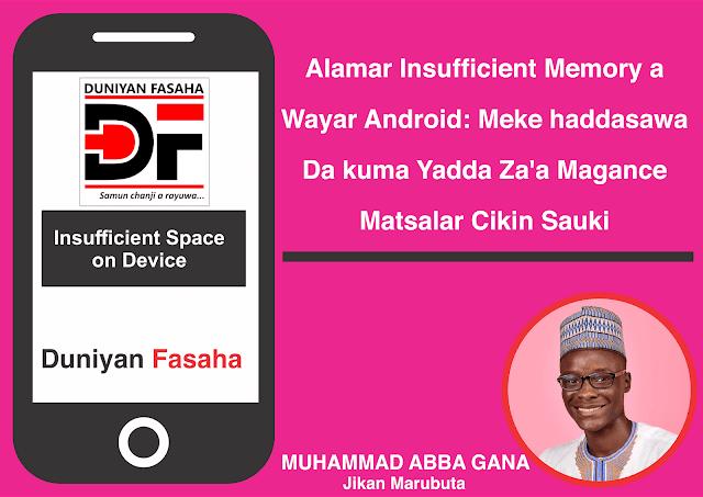 Alamar Insufficient Memory a Wayar Android: Meke haddasawa da kuma Yadda Za'a Magance Matsalar Cikin Sauki