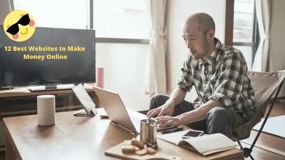 أفضل 12 موقعًا لكسب المال عبر الإنترنت