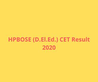 HPBOSE (D.El.Ed.) CET Result 2020