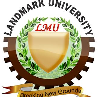 Landmark University Matriculation Ceremonies Date 2020/2021