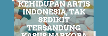 Potret Kehidupan Artis Indonesia, Tak Sedikit Tersandung Kasus Narkoba