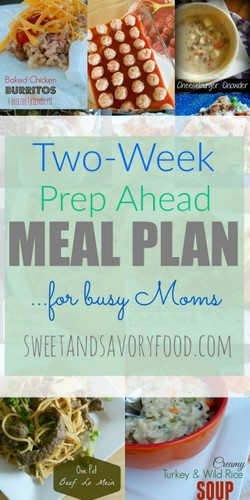 TWO WEEK PREP AHEAD MEAL PLANS FOR BUSY MOMS