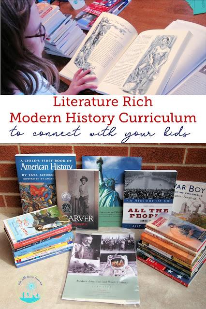 Literature Based Modern History Curriculum to Increase Connection with Your Kids