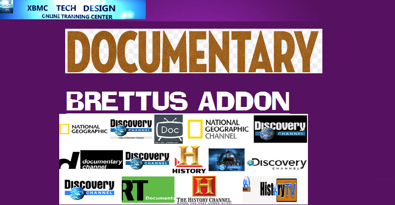 Download Brettus Documentaries Addon IPTV for Live Tv Download Brettus Documentaries Addon IPTV For IPTV- Kodi-XBMC