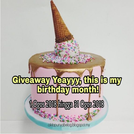 Giveaway Yeayyy, this is my birthday month!