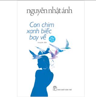 Con Chim Xanh Biếc Bay Về (Nguyễn Nhật Ánh) (Bìa Cứng) ebook PDF EPUB AWZ3 PRC MOBI