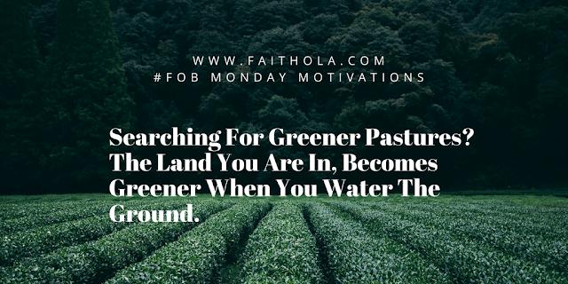 greener-pastures-Monday-motivations