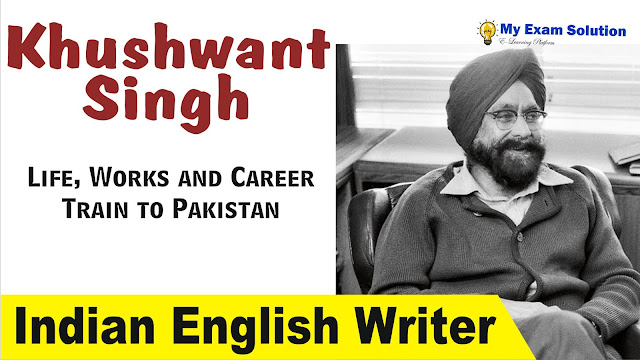 khushwant singh, khuswant singh writings, Khushwant singh biography, Khushwant singh Career, ugc net jrf indian writers, Indian English Writer