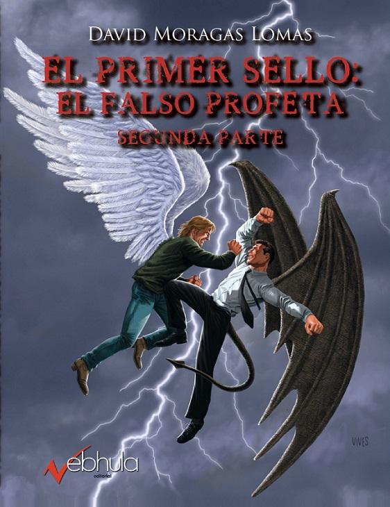 EL PRIMER SELLO: EL FALSO PROFETA II