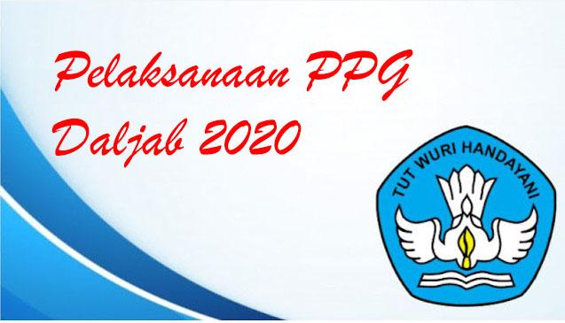 Jadwal Pelaksanaan PPG Daljab Tahun 2020