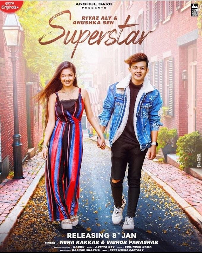 सुपरस्टार लिरिक्स नेहा कक्कर - Superstar lyrics - Neha kakkar - Vibhor Parashar lyrics
